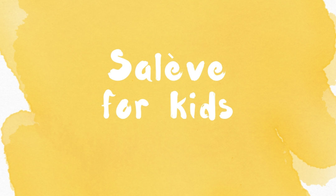 Salève for kids