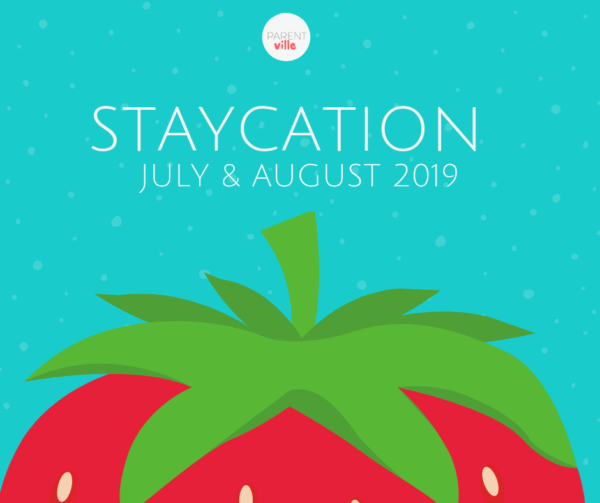 Staycation Guide 2019