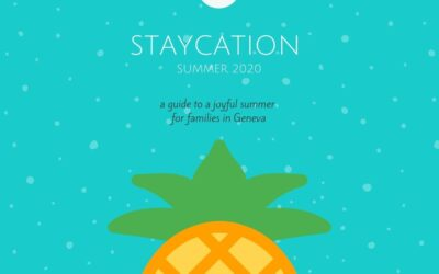 Summer in Geneva with kids & the Staycation Guide